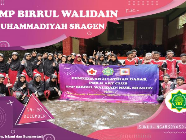 Pendidikan dan Latihan PMR dan Art Club SMP Birrul Walidain